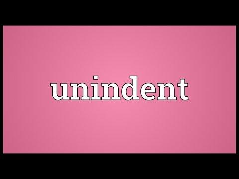 Header of Unindent