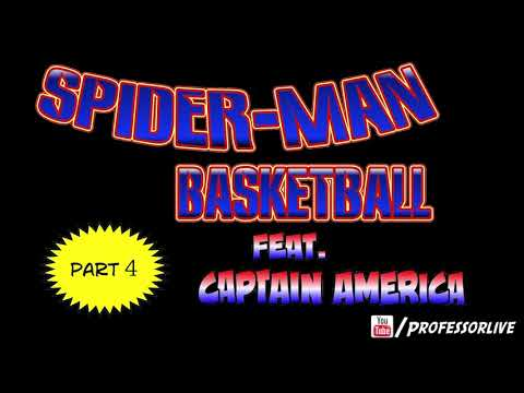 Spiderman Plays Basketball Part 4... feat Captain America