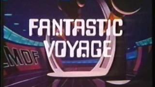 Fantastic Voyage Filmation HQ Bumper + Intro