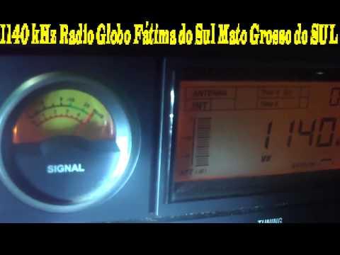 1140 kHz Radio Globo de Fatima do Sul , Mato Grosso do Sul , Brazil