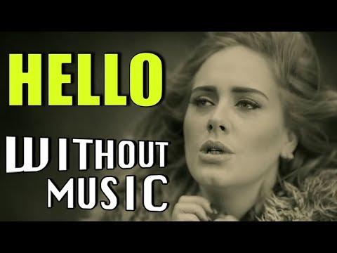 ADELE - Hello (#WITHOUTMUSIC Parody)