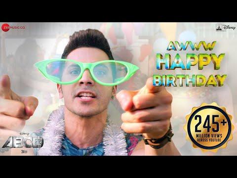 Aww Tera Happy Bday|ABCD 2 |Varun Dhawan Shraddha Kapoor |Sachin - Jigar |D.Soldierz | Birthday song