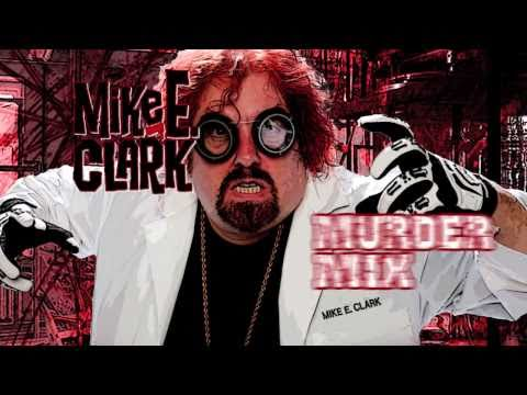 Mike Clark's Murder Mix Vol 2