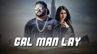 Gal Man Lay: Bhalu Rapper (Full Song) Ali Mustafa | Tauqeer Bhinder | Latest Punjabi Songs 2018