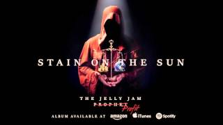 THE JELLY JAM - Stain On The Sun (audio)
