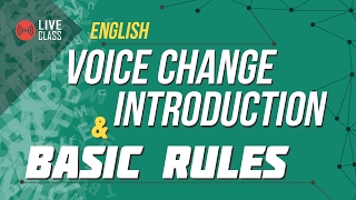 English - Voice Change Introduction and basic rules