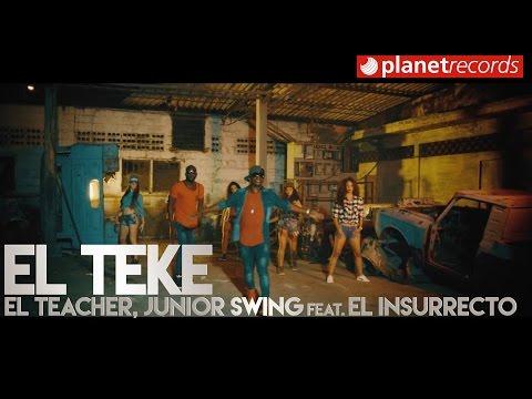 El Teacher, Junior Swing feat. El Insurrecto El Teke pop music videos 2016