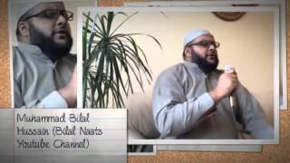 Jithe madni da dera by Muhammad Bilal Hussain beautiful naat about madina