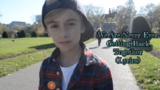 Taylor Swift- We Are Never Ever Getting Back Together (Lyrics) (Johnny Orlando cover) (2012)
