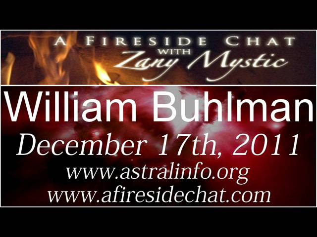 William Buhlman on A Fireside Chat - Out of Body Experiences - December 17th, 2011