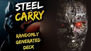 Paragon Steel Carry Gameplay - Randomly Generated Decks!