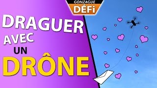 DRAGUER AVEC UN DRONE (PRANK)