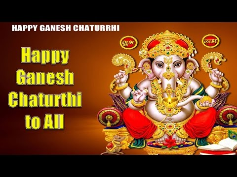 Happy Ganesh Chaturthi 2015 - Quotes, Photos, Greetings, Whatsapp Video