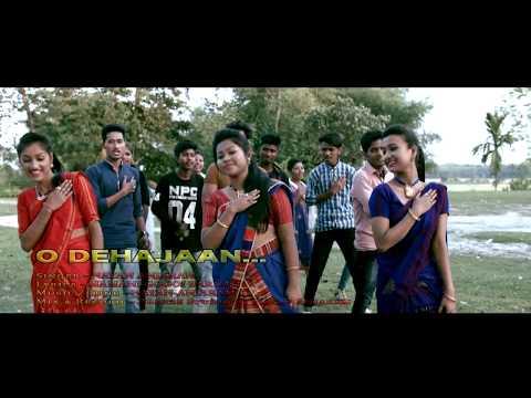 DEHAJAAN || Latest Assamese Song || By Pranjal