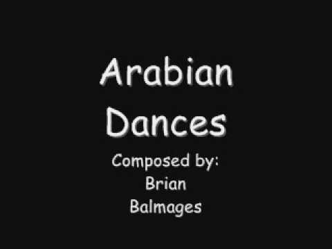 Arabian Dances - Composed by: Brian Balmages