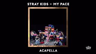 Stray Kids - My Pace   Acapella