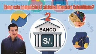 SISTEMA FINANCIERO PARTE 2.mp4