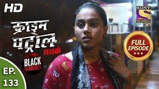 Crime Patrol Satark Season 2 - Ep 133 - Full Episode - 16th January, 2020