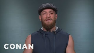 Conor McGregor: Khabib Nurmagomedov Is Slow & Flat Footed  - CONAN on TBS