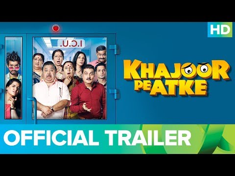 Khajoor Pe Atke Movie 2018 | Official Trailer | Digital Premiere On Eros Now | 5th October