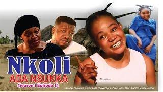 Nkoli Nwa Nsukka Nigerian Igbo Movie (Season 3)