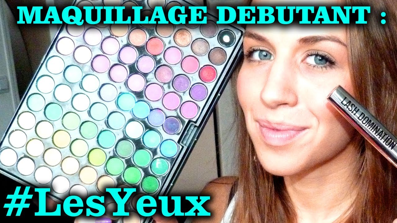 Maquillage debutante yeux youtube - Tuto maquillage debutant ...