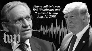 Exclusive: Listen to Trump's conversation with Bob Woodward  from Washington Post