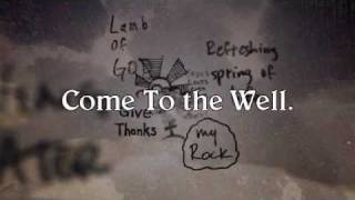 Watch Casting Crowns The Well video