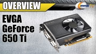 Newegg TV_ EVGA GeForce GTX 650 Ti SSC Overview & Benchmarks