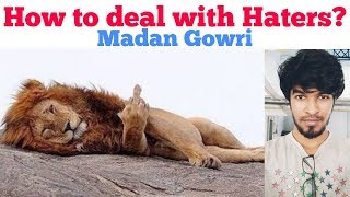 How to deal with Haters | Tamil | Madan Gowri
