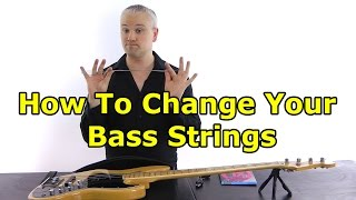 How To Change Your Bass Guitar Strings For Beginners