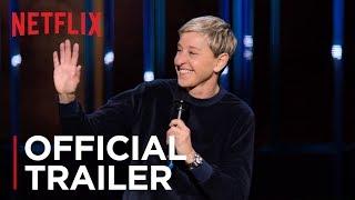 Ellen DeGeneres: Relatable | Official Trailer [HD] | Netflix