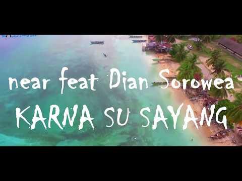Karna Su Sayang - near ft Dian Sorowea  Pantai Samber Biak Papua]