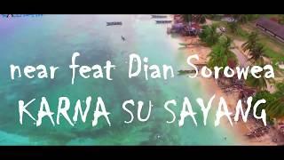 Download Lagu Karna Su Sayang - near ft Dian Sorowea [Official Video] Pantai Samber Biak Papua] Gratis STAFABAND