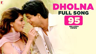 Dholna - Full Song | Dil To Pagal Hai | Shah Rukh Khan | Madhuri Dixit