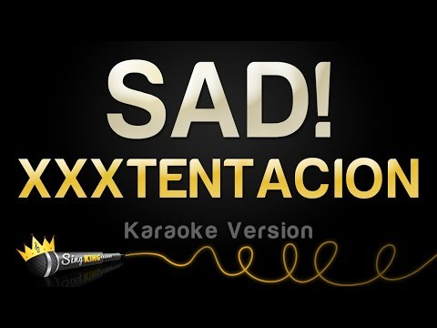 XXXTENTACION - SAD! (Karaoke Version)