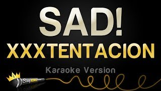 Xxxtentacion Sad Karaoke Version