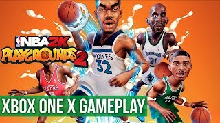 NBA 2K Playgrounds 2 ► Xbox One X Gameplay / Preview