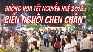 Biển người trong đêm khai mạc đường hoa Nguyễn Huệ 2018 Việt Kiều Mỹ về Sài gòn Ăn Tết đi đâu chơi?