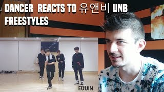 DANCER  REACTS TO 유앤비 UNB FREESTYLES