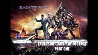 Saints Row IV EXCLUSIVE Never Before Seen Gameplay - Part 1