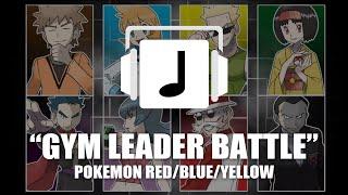 """Gym Leader Battle"" Pokemon Red/Blue/Yellow Remix"