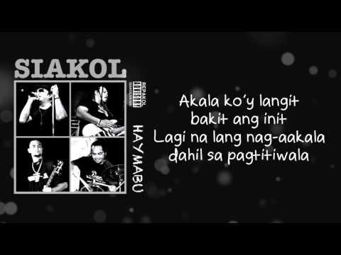 Siakol - Akala Koy Langit