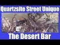 RV Life - Quartzsite Street Unique / The Desert Bar