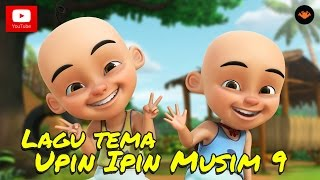Upin & Ipin Musim 9 - Lagu Tema