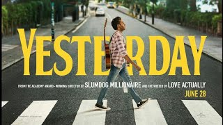 Yesterday (2019) official Trailer #2 HD Science Fiction & Fantasy Movie