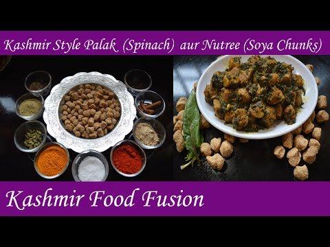 Soya Chunks aur Palak || Spinach and Soya Chunks || Kashmir Food Fusion