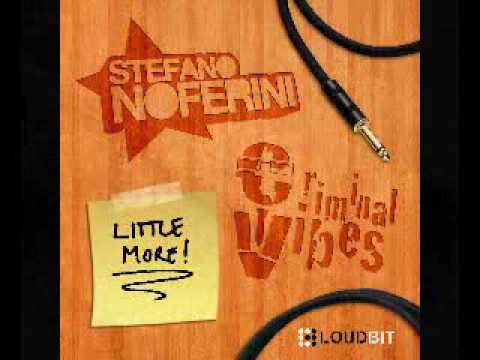 Stefano Noferini & Criminal Vibes - Little More (Criminal Elektro Mix) Video
