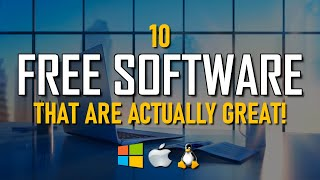 10 Free Software That Are Actually Great! 2020