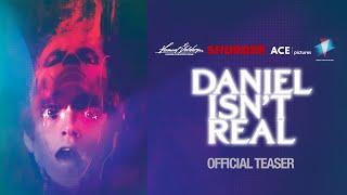 Daniel Isn't Real - Teaser Trailer